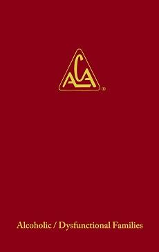 ACA Big Red Book Adult Children of Alcoholics is a Twelve Step ...
